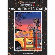 BITUME T03 COW-BOY LOUIE L'AUSTRALIEN