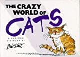 The Crazy World of Cats, Bill Scott, 1850157669