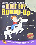 space cowboys blu - Space Cowboy Caleb and the Night Sky Round-Up: Learning about the Night Sky (Take It Outside)