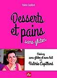 Desserts et pains sans gluten (nouvelle édition)