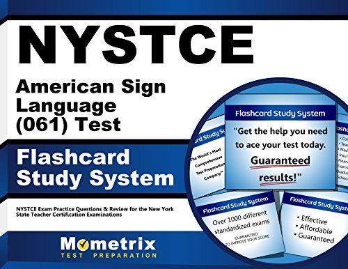 NYSTCE American Sign Language (061) Test Flashcard Study System: NYSTCE Exam Practice Questions & Review for the New York State Teacher Certification Examinations (Cards)