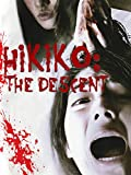 Hikiko: The Descent
