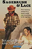 Sagebrush and Lace, Sugar Ryder, 1475260180