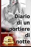 Diario Di un Portiere Di Notte, francesco leone, 148108206X
