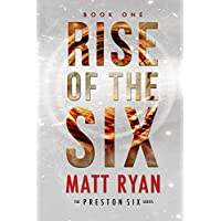 Matt Ryans Rise Of The Six Kindle Edition
