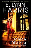 Mama Dearest, E. Lynn Harris, 1439158908