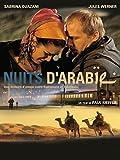 Arabian Nights (Nuits d'Arabie)
