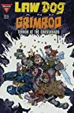 Law Dog and Grimrod: Terror at the Crossroads