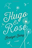 img - for Hugo & Rose: A Novel book / textbook / text book