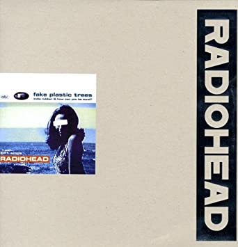 Radiohead Fake Plastic Trees Vinyl Amazon Music
