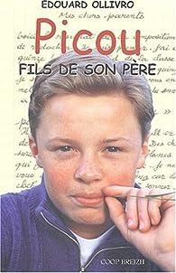 Picou, fils de son père par Edouard Ollivro