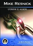 Uomini e alieni