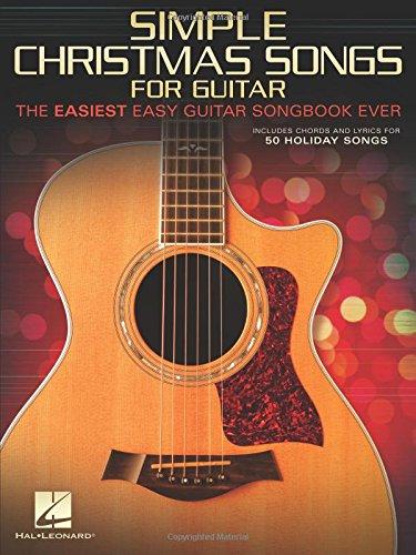 Simple Christmas Songs: The Easiest Easy Guitar Songbook Ever