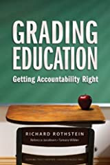 By Richard Rothstein - Grading Education: Getting Accountability Right Paperback
