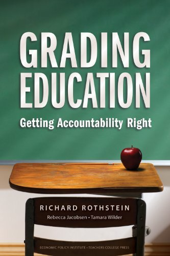 By Richard Rothstein - Grading Education: Getting Accountability Right