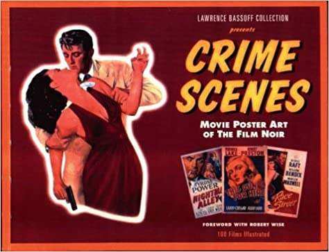 Lawrence Bassoff Collection Presents Crime Scenes: Movie