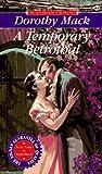 Temporary Betrothal (Signet Regency Romances)