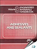 img - for Engineered Materials Handbook: Adhesives and Sealants, Volume III (v. 3) by Cyril A. Dostal (1990-12-05) book / textbook / text book