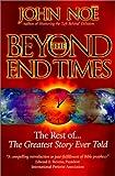 Beyond the End Times, John Reid Noe, 0962131148
