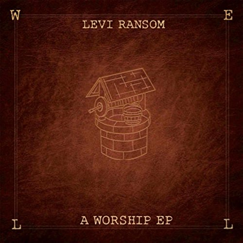 Levi Ransom - A Worship (EP) 2017