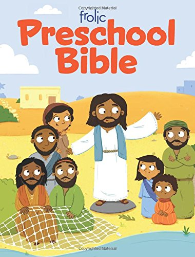 Frolic Preschool Bible (Frolic First Faith)