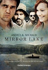 Mirror Lake par Andrée A. Michaud