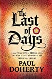 The Last of Days: A gripping mystery of the Tudor Court