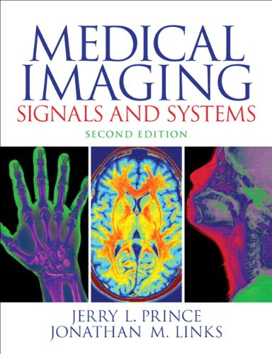 Medical Imaging Signals and Systems (2nd Edition) Pdf