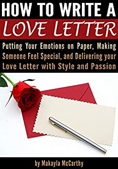 how to write a love letter putting your emotions on paper making someone feel