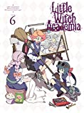 Little Witch Academia Vol.6