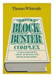 The Blockbuster Complex, Thomas Whiteside, 0819550574