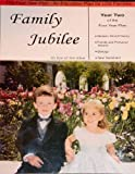 Family Jubilee: Year Two of the Four Year Plan (An Education Plan for LDS Families)