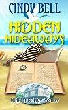 Hidden Hideaways (Dune House Cozy Mystery Series) (Volume 4) by  Cindy Bell in stock, buy online here