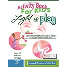Light at Play Activity Book ARC: Foundations for Positive Self-image