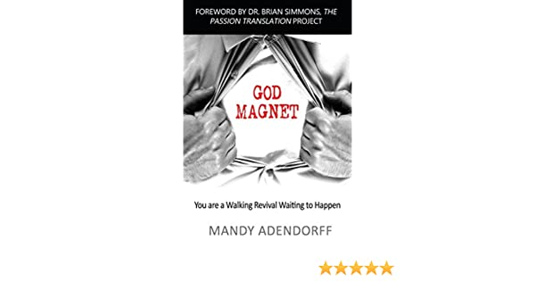 God Magnet: You are a Walking Revival Waiting to Happen Paperback – June 4, 2015
