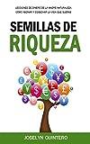 Semillas de Riqueza: Lecciones de Dinero de la Madre Naturaleza: Cómo Abonar y Cosechar la Vida que Sueñas (Spanish Edition)
