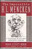 The Impossible H L. Mencken