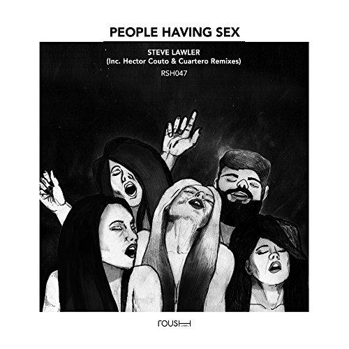 People Having Sex Cuartero Remix