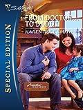 From Doctor...to Daddy (Montana Mavericks: Thunder Canyon Cowboys Book 3)