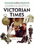 In Victorian Times (Clothes & Crafts)