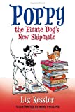 Poppy the Pirate Dog's New Shipmate, Liz Kessler, 076366751X