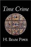 Time Crime, H. Piper, 1598189603