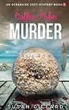 Coffee Cake & Murder: An Oceanside Cozy Mystery - Book 7 (Volume 7) by  Susan Gillard in stock, buy online here