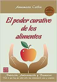 El Poder Curativo De Los Alimentos (Masters / Salud