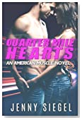 Quarter Mile Hearts (An American Muscle Novel) (Volume 1)