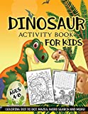 Dinosaur Activity Book for Kids Ages 4-8: A Fun Kid