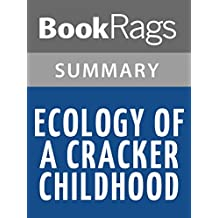 Summary & Study Guide Ecology of a Cracker Childhood by Janisse Ray