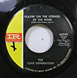 The Love Generation 45 RPM Playin' On The Strings Of The Wind / Groovy Summertime