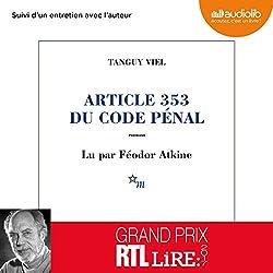 Article 353 du code pénal suivi d'un entretien avec l'auteur