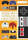Guide des consoles de jeux vidéo